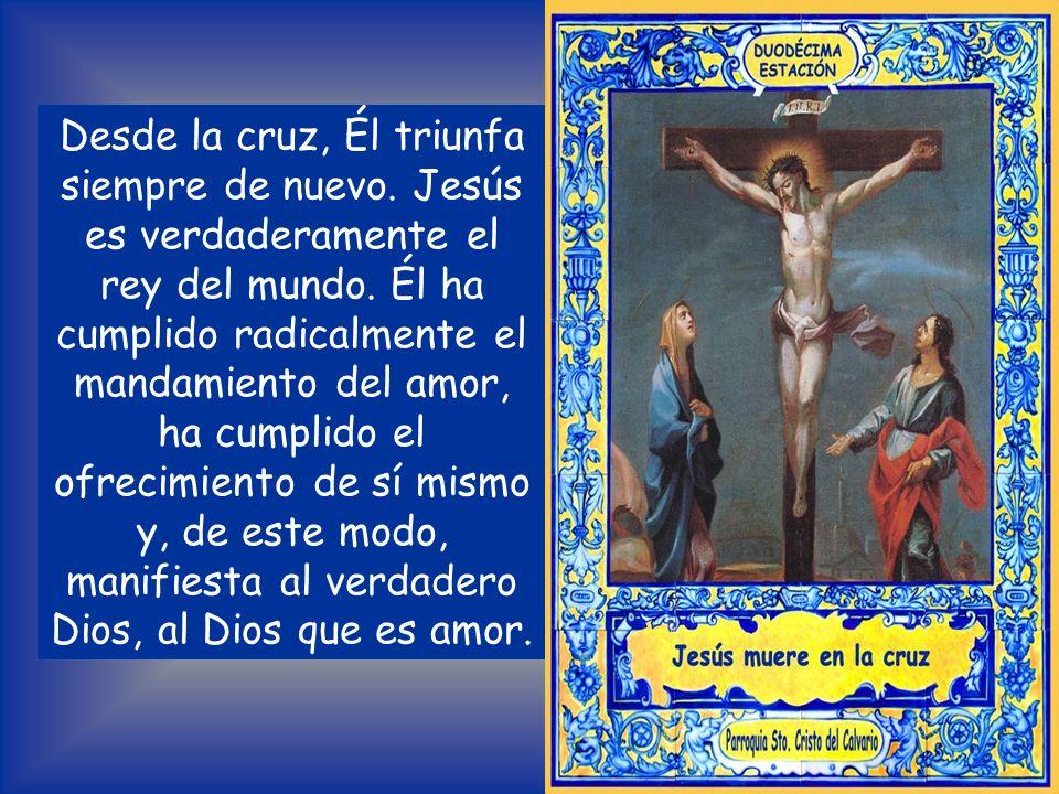 Desde la cruz, Él triunfa siempre de nuevo