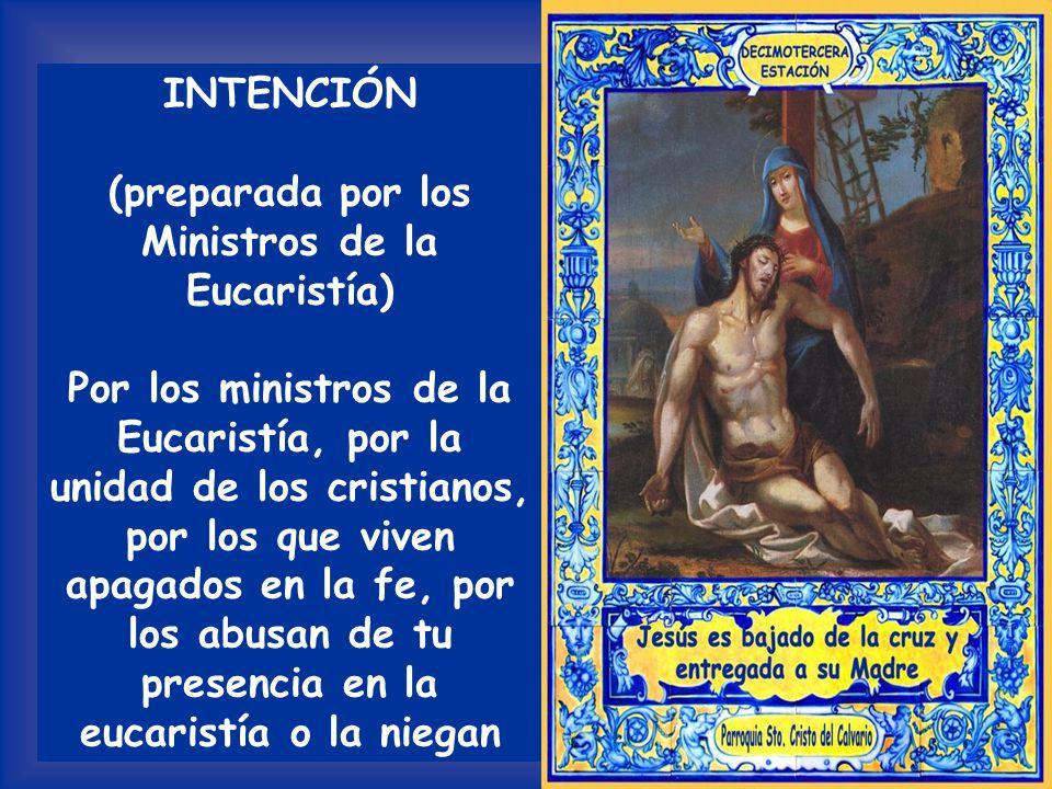 (preparada por los Ministros de la Eucaristía)
