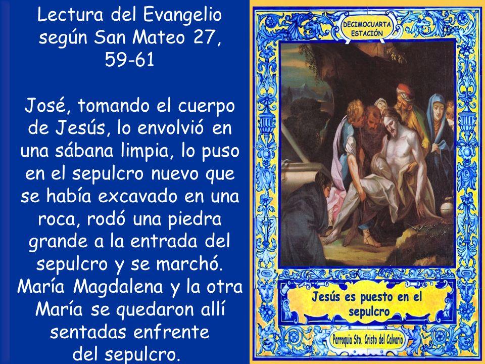 Lectura del Evangelio según San Mateo 27,