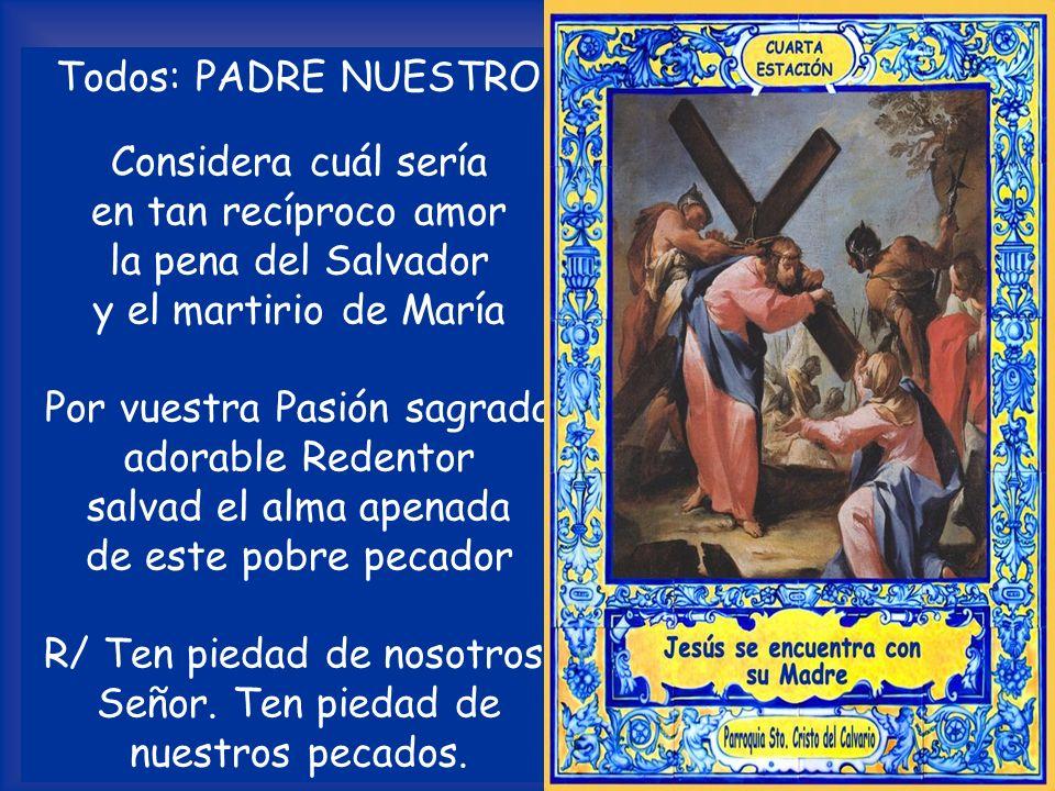 Por vuestra Pasión sagrada adorable Redentor salvad el alma apenada