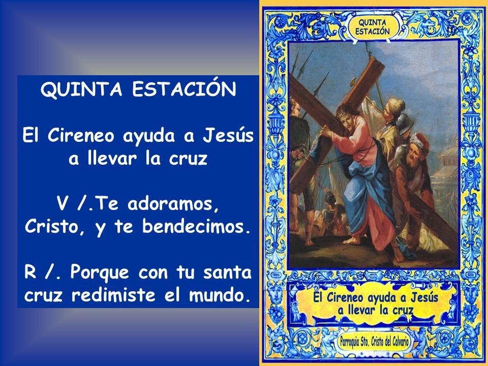 El Cireneo ayuda a Jesús a llevar la cruz