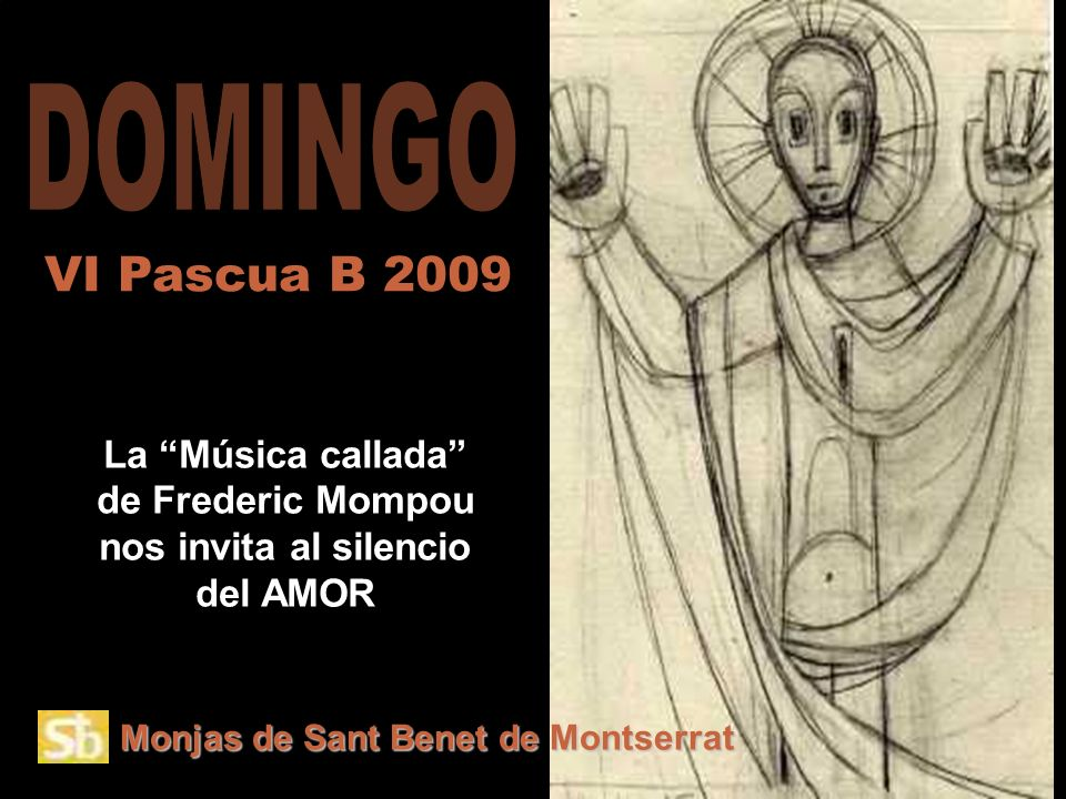 La Música callada de Frederic Mompou nos invita al silencio del AMOR