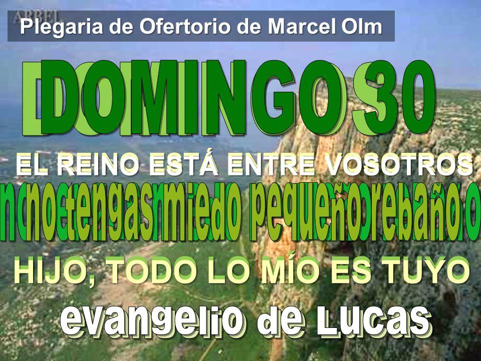 Plegaria de Ofertorio de Marcel Olm
