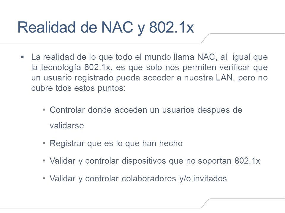 Realidad de NAC y 802.1x