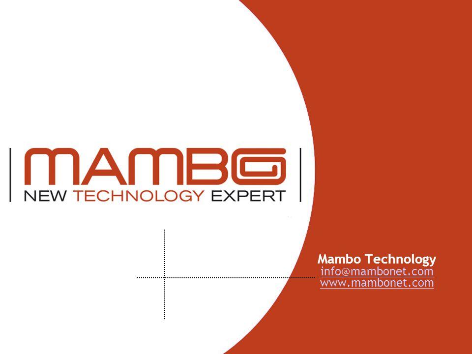 Mambo Technology info@mambonet.com www.mambonet.com