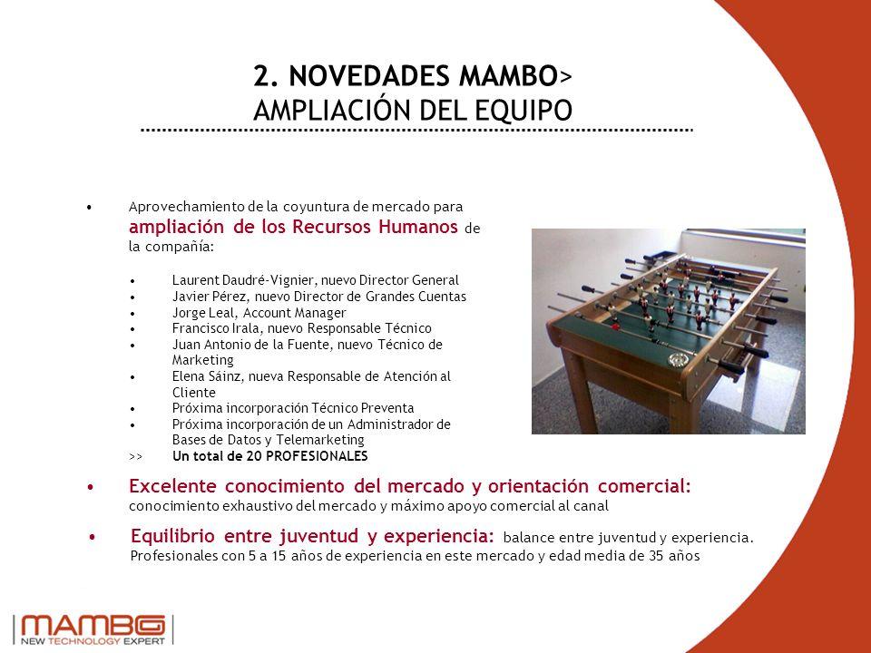 2. NOVEDADES MAMBO> AMPLIACIÓN DEL EQUIPO