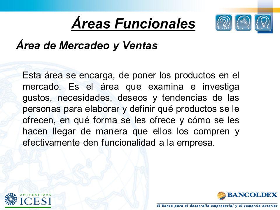 Áreas Funcionales Área de Mercadeo y Ventas