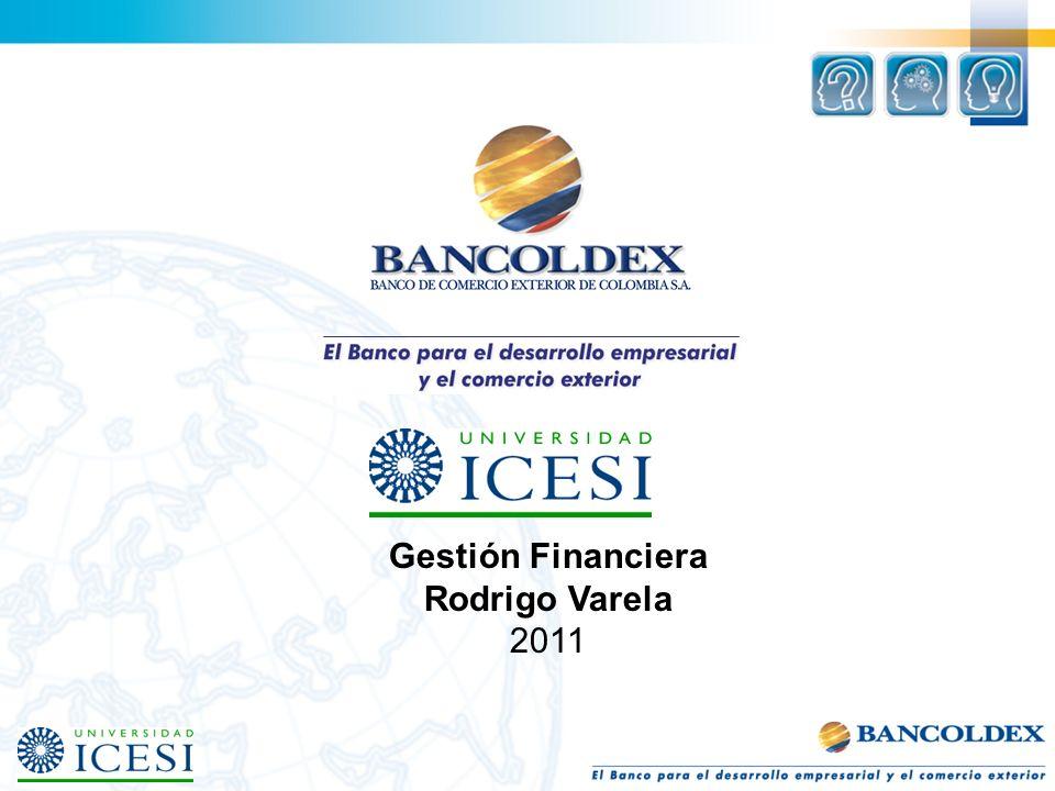 Gestión Financiera Rodrigo Varela 2011