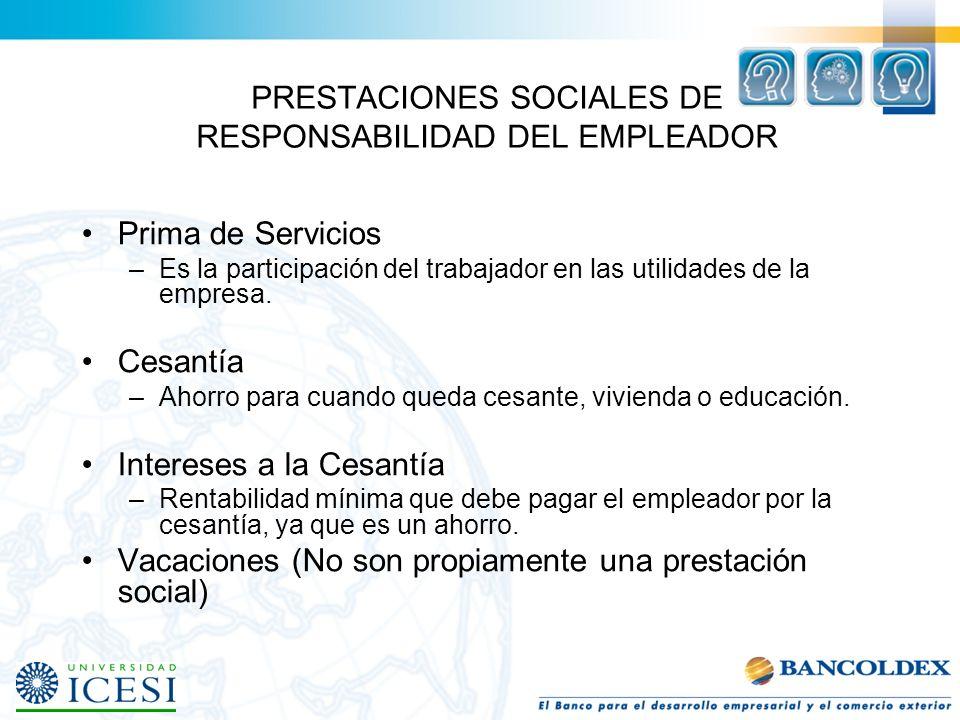 PRESTACIONES SOCIALES DE RESPONSABILIDAD DEL EMPLEADOR
