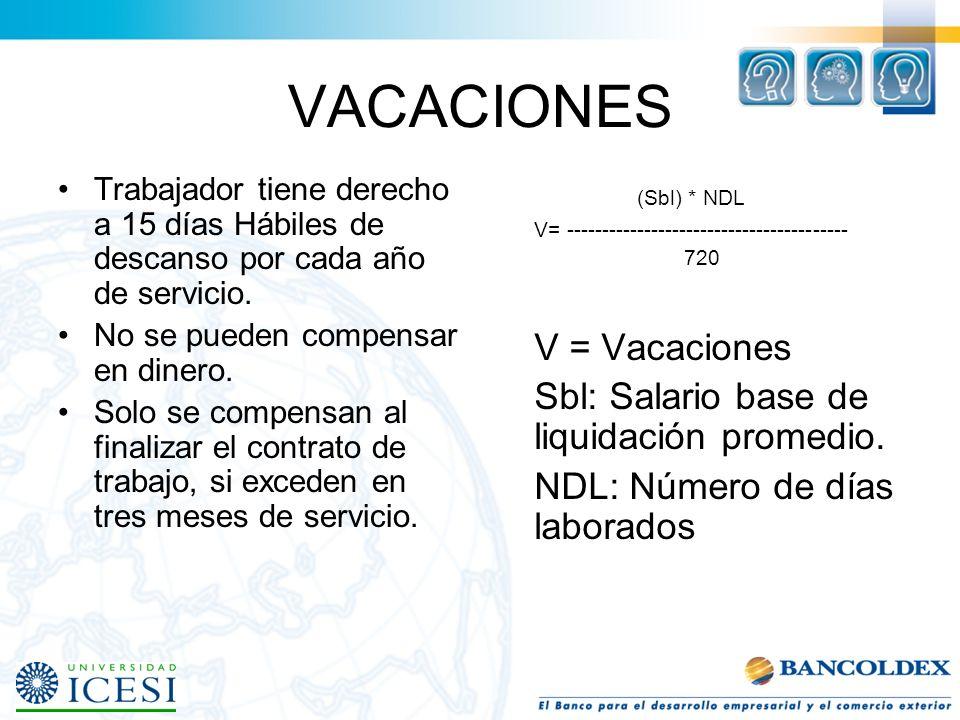 VACACIONES (Sbl) * NDL V = Vacaciones