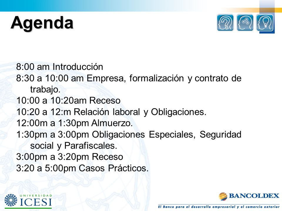 Agenda 8:00 am Introducción