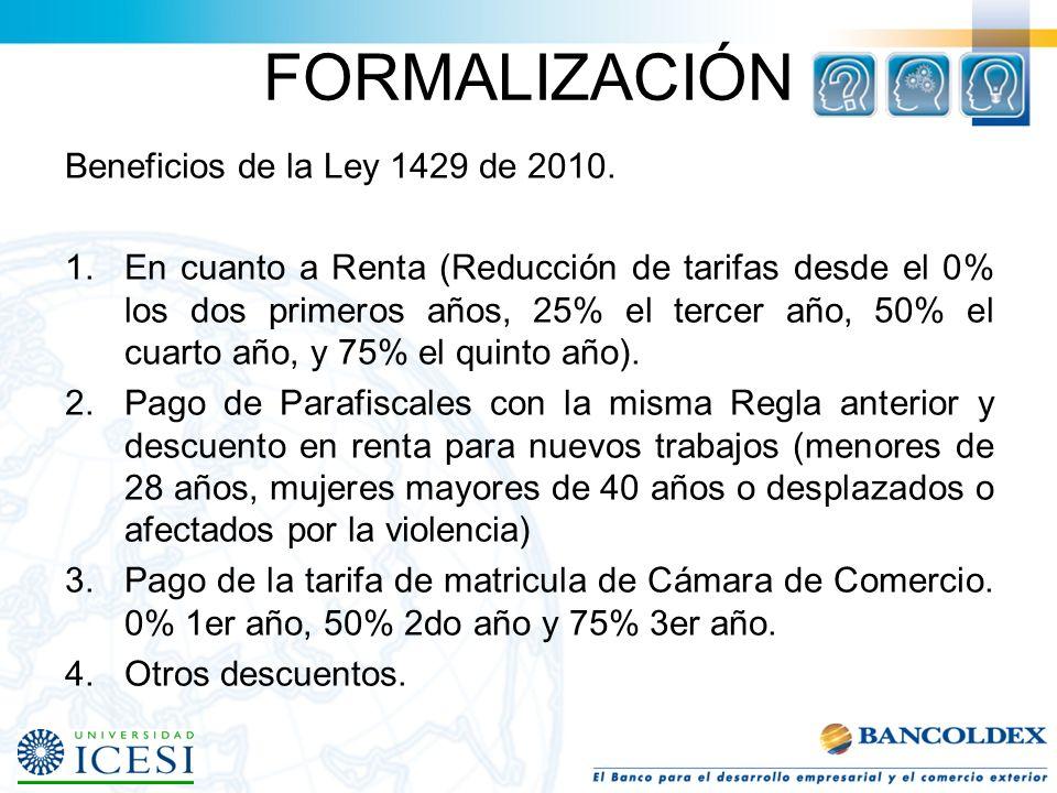 FORMALIZACIÓN Beneficios de la Ley 1429 de 2010.