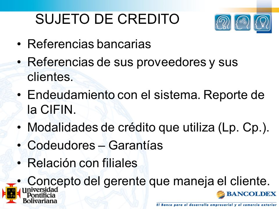 SUJETO DE CREDITO Referencias bancarias
