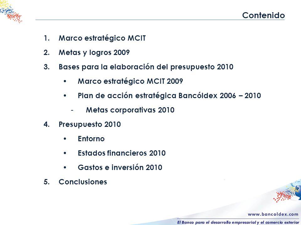 Contenido Marco estratégico MCIT Metas y logros 2009