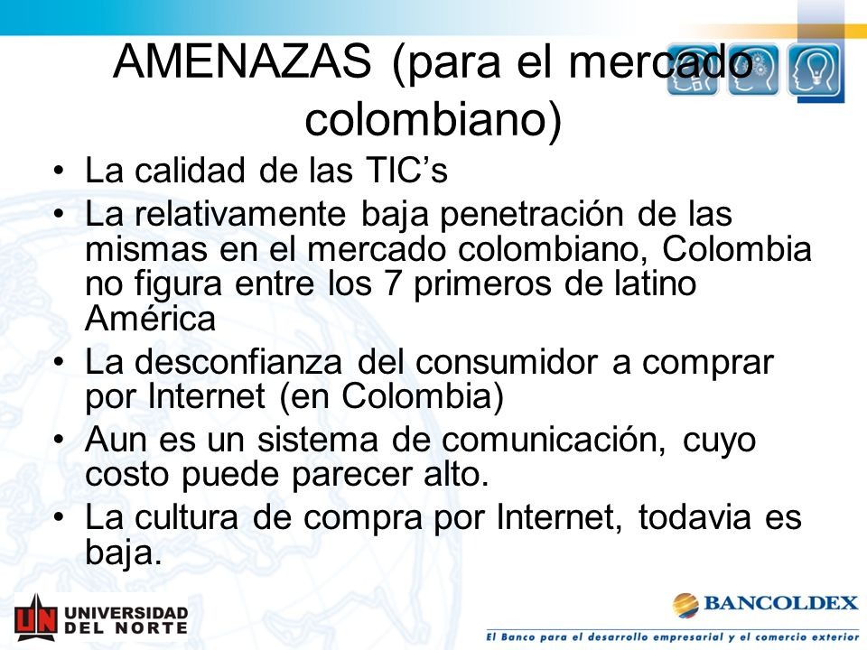AMENAZAS (para el mercado colombiano)