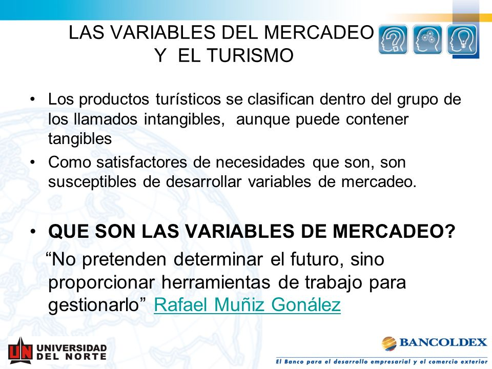 LAS VARIABLES DEL MERCADEO Y EL TURISMO