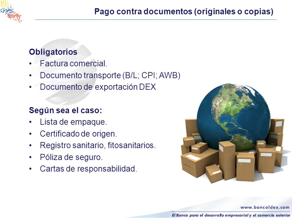 Pago contra documentos (originales o copias)
