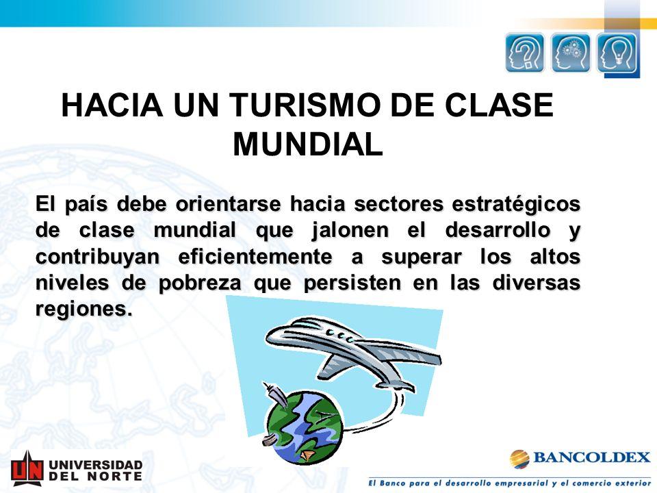 HACIA UN TURISMO DE CLASE MUNDIAL