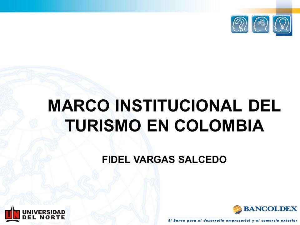 MARCO INSTITUCIONAL DEL TURISMO EN COLOMBIA