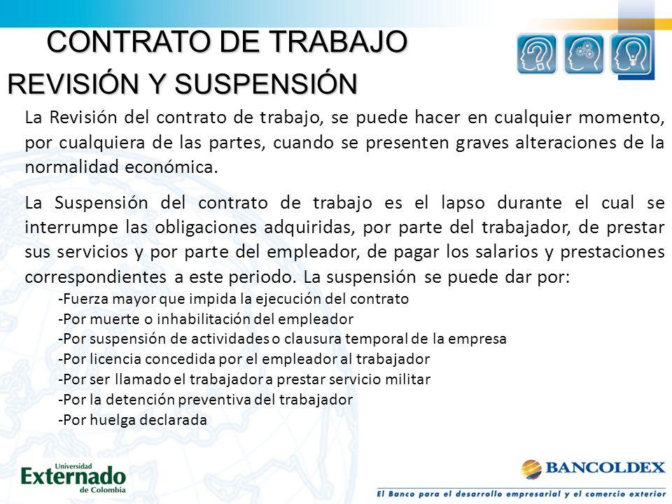 CONTRATO DE TRABAJO REVISIÓN Y SUSPENSIÓN