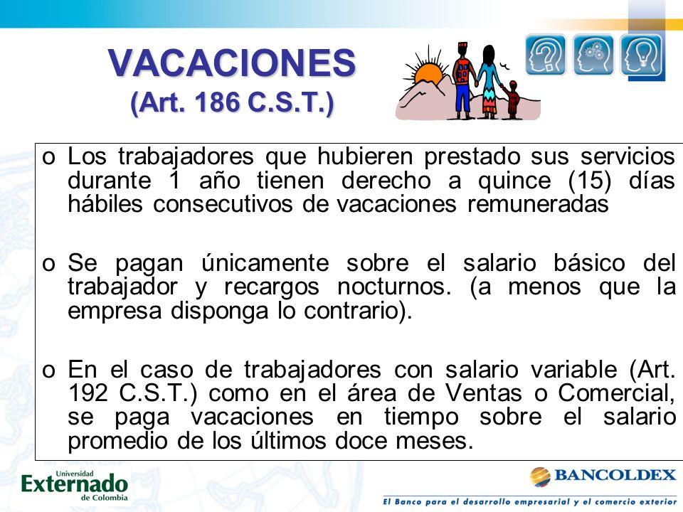 VACACIONES (Art. 186 C.S.T.)