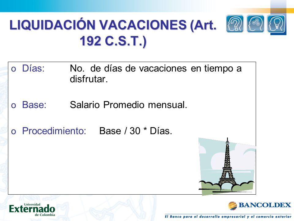 LIQUIDACIÓN VACACIONES (Art. 192 C.S.T.)