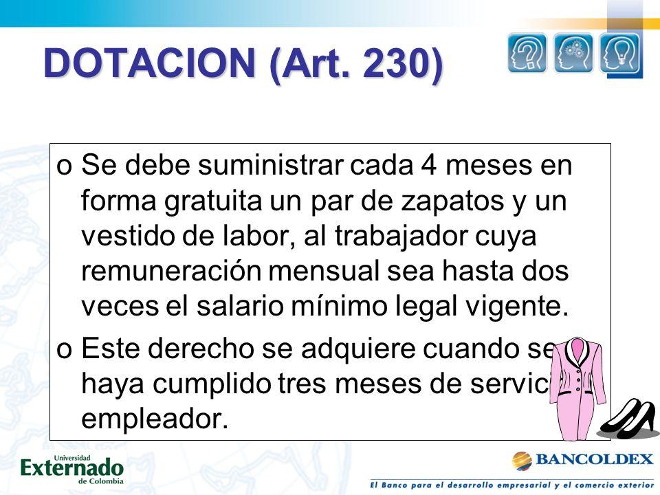 DOTACION (Art. 230)
