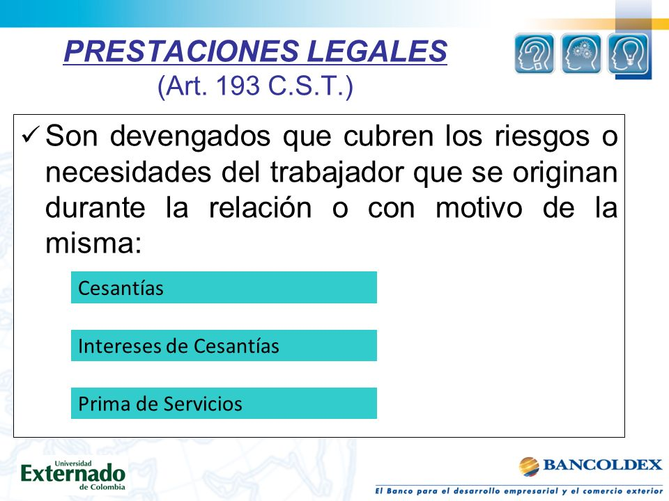 PRESTACIONES LEGALES (Art. 193 C.S.T.)