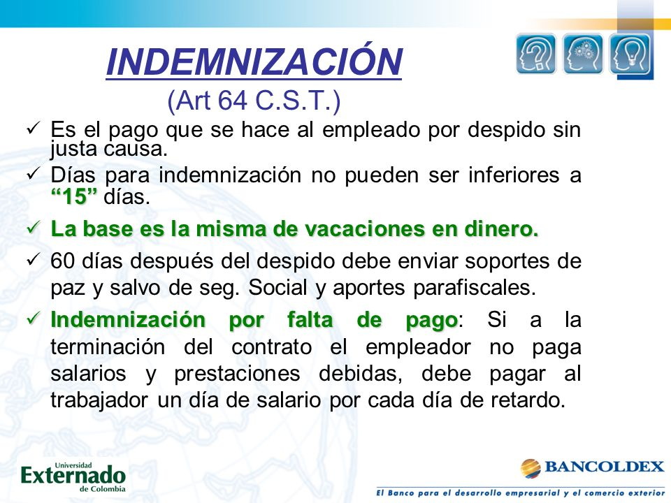 INDEMNIZACIÓN (Art 64 C.S.T.)