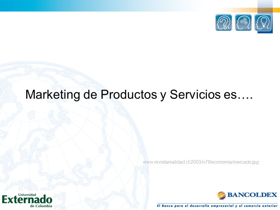 Marketing de Productos y Servicios es….