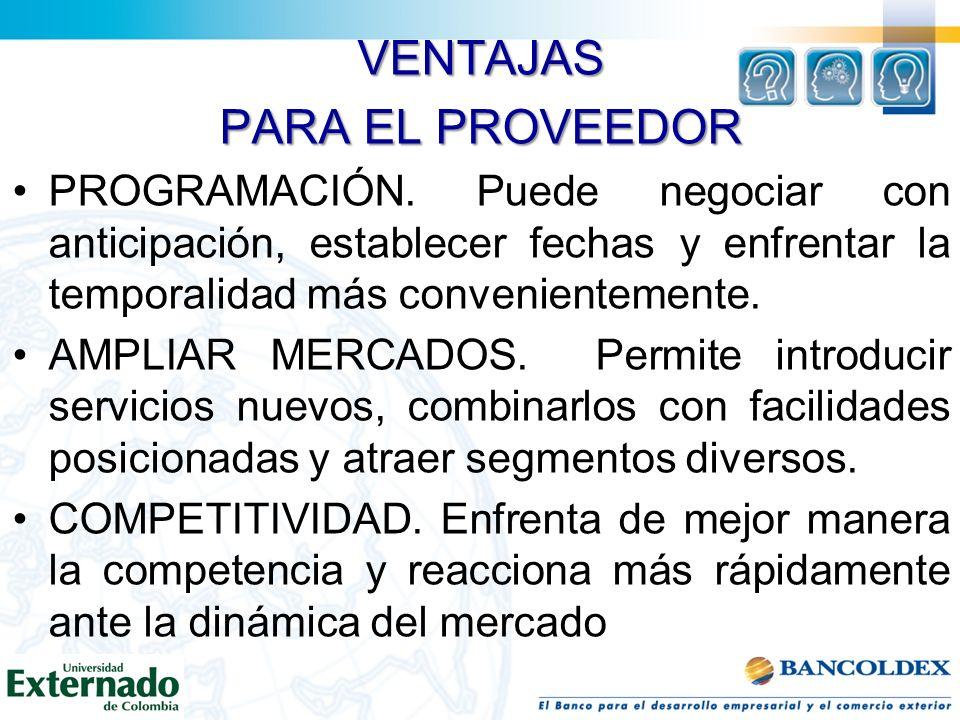 VENTAJAS PARA EL PROVEEDOR