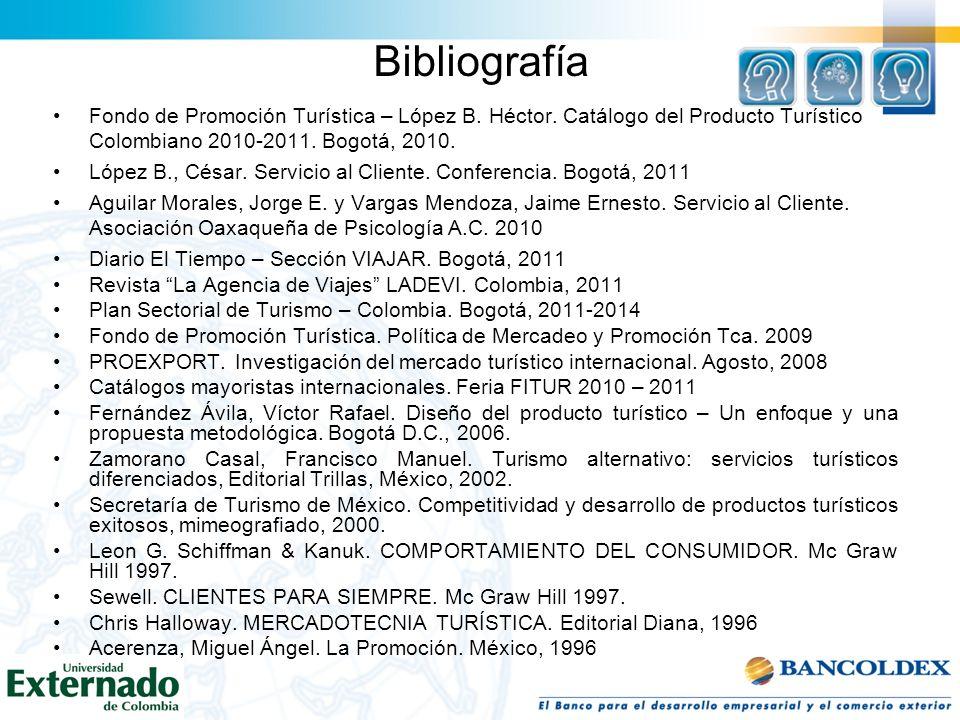 Bibliografía Fondo de Promoción Turística – López B. Héctor. Catálogo del Producto Turístico Colombiano 2010-2011. Bogotá, 2010.