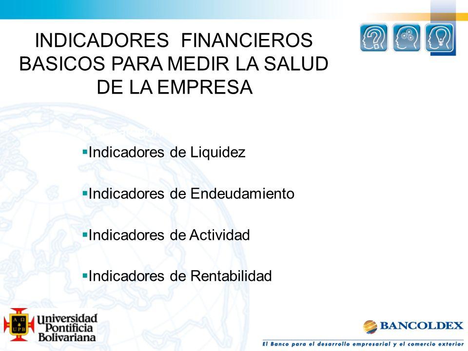 INDICADORES FINANCIEROS BASICOS PARA MEDIR LA SALUD DE LA EMPRESA