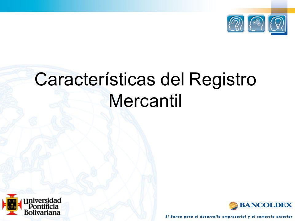 Características del Registro Mercantil