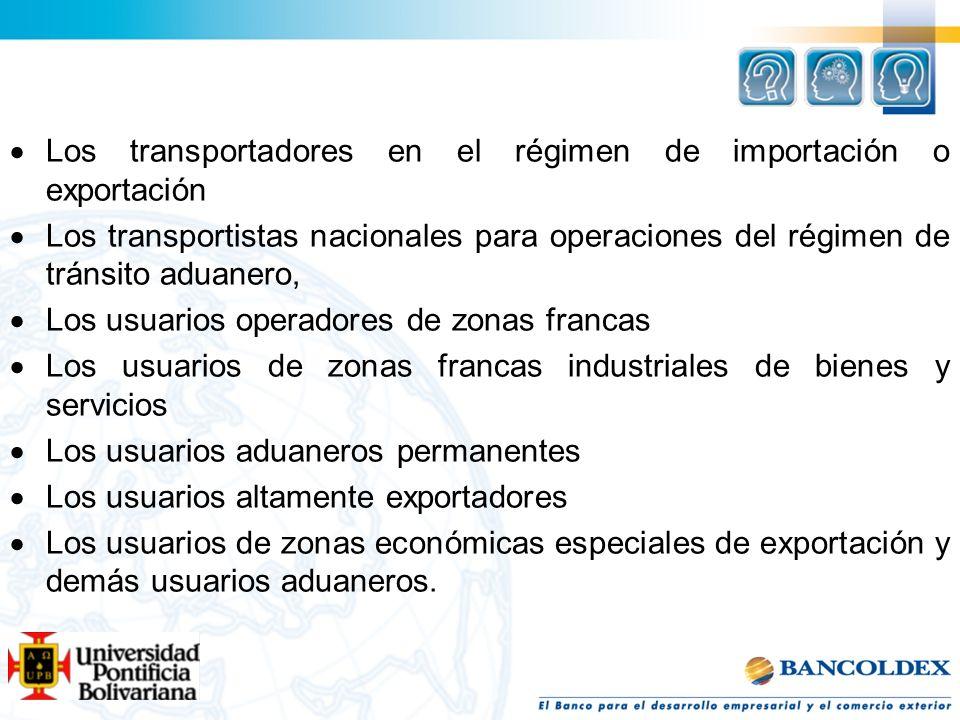 Los transportadores en el régimen de importación o exportación