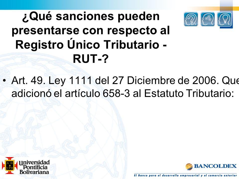 ¿Qué sanciones pueden presentarse con respecto al Registro Único Tributario -RUT-