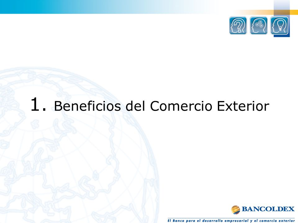1. 1. Beneficios del Comercio Exterior