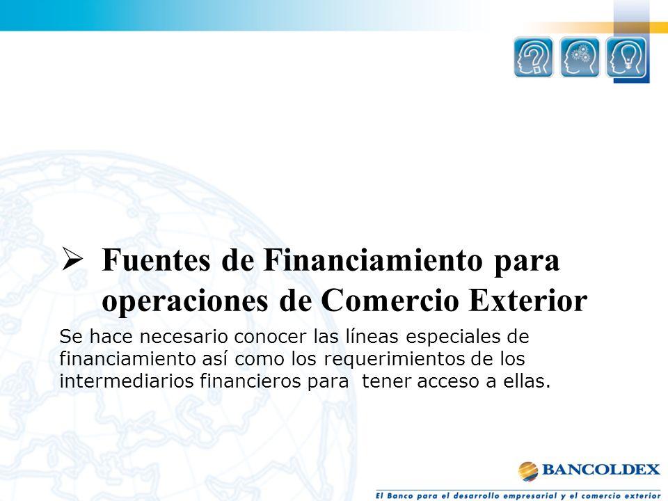 Fuentes de Financiamiento para operaciones de Comercio Exterior