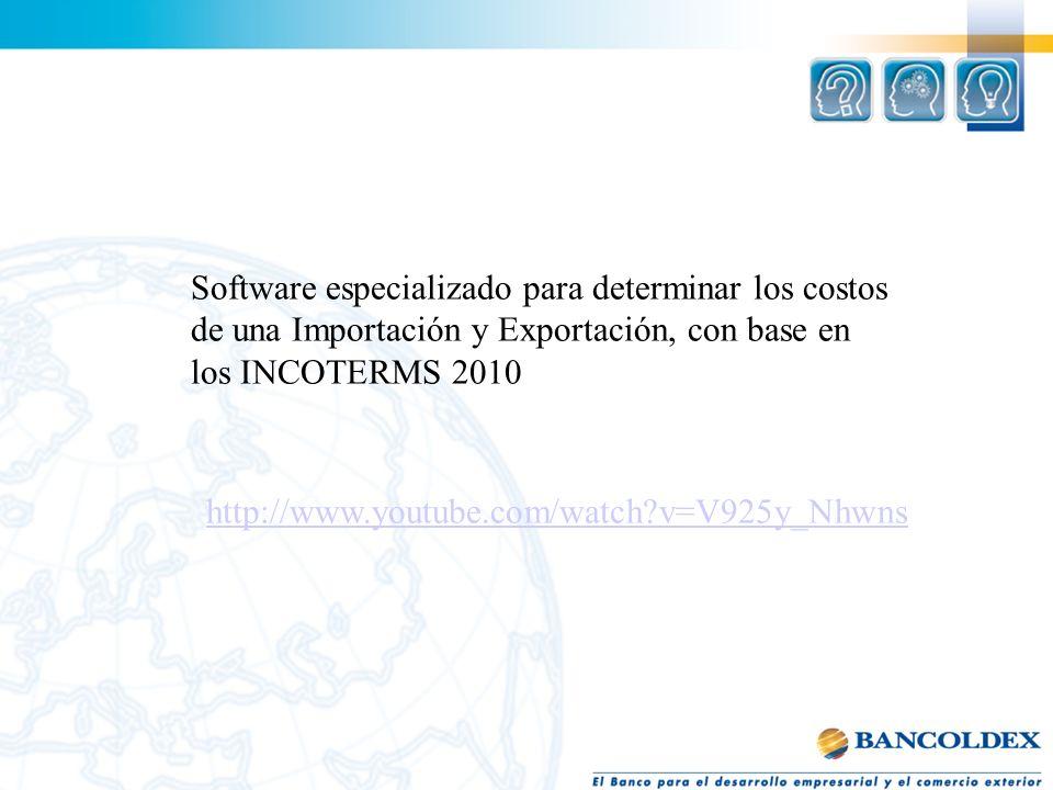Software especializado para determinar los costos de una Importación y Exportación, con base en los INCOTERMS 2010