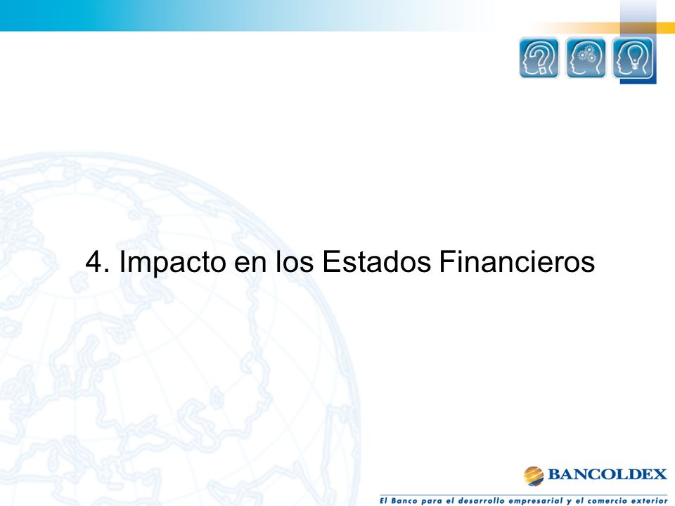 4. Impacto en los Estados Financieros