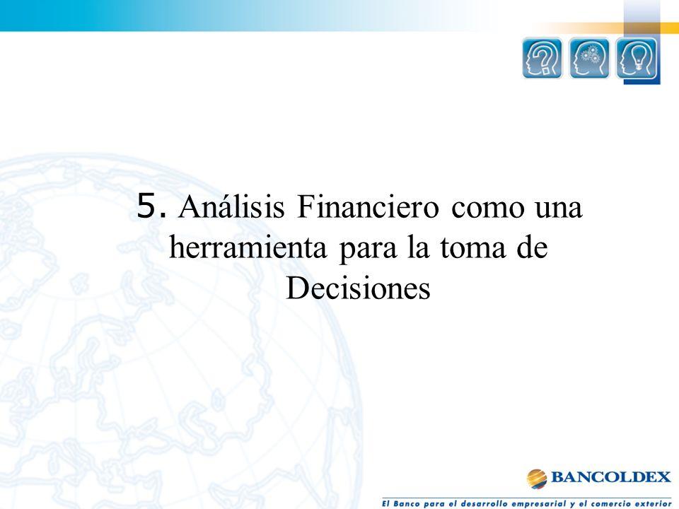 5 5. Análisis Financiero como una herramienta para la toma de Decisiones