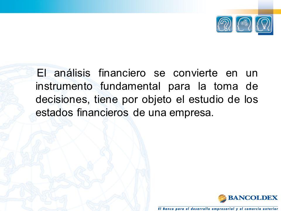 El análisis financiero se convierte en un instrumento fundamental para la toma de decisiones, tiene por objeto el estudio de los estados financieros de una empresa.