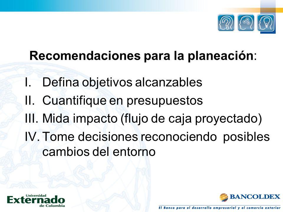 Recomendaciones para la planeación: