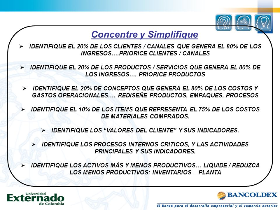 Concentre y Simplifique