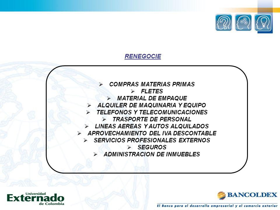 RENEGOCIE COMPRAS MATERIAS PRIMAS FLETES MATERIAL DE EMPAQUE