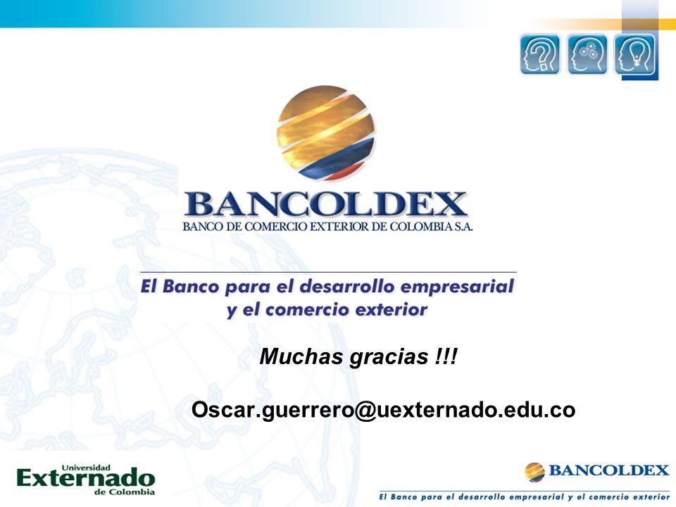 Muchas gracias !!! Oscar.guerrero@uexternado.edu.co