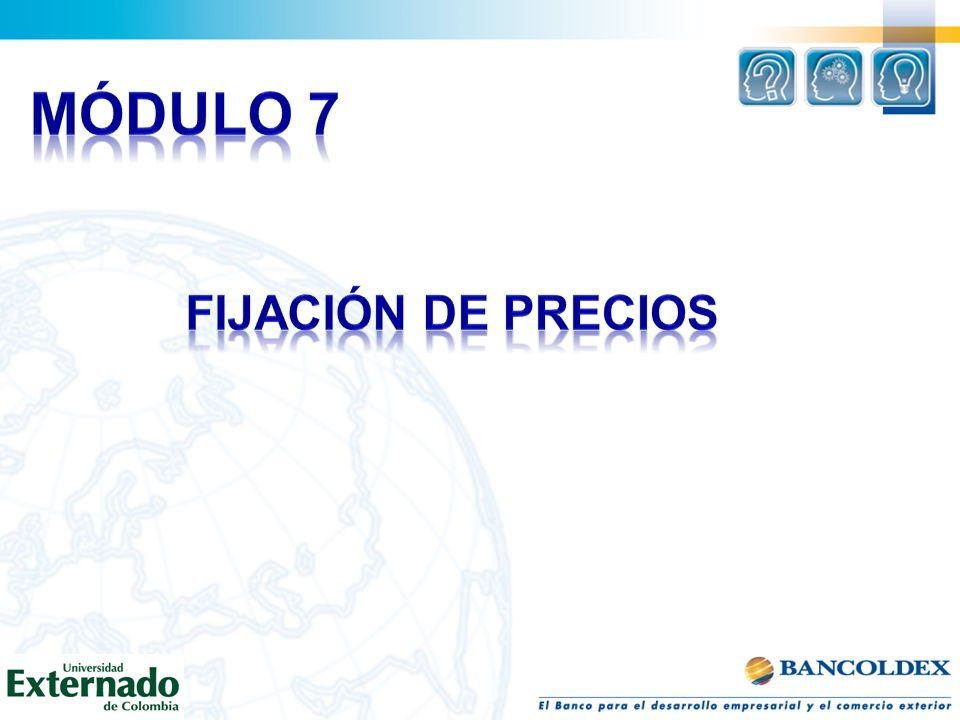 MÓDULO 7 FIJACIÓN DE PRECIOS