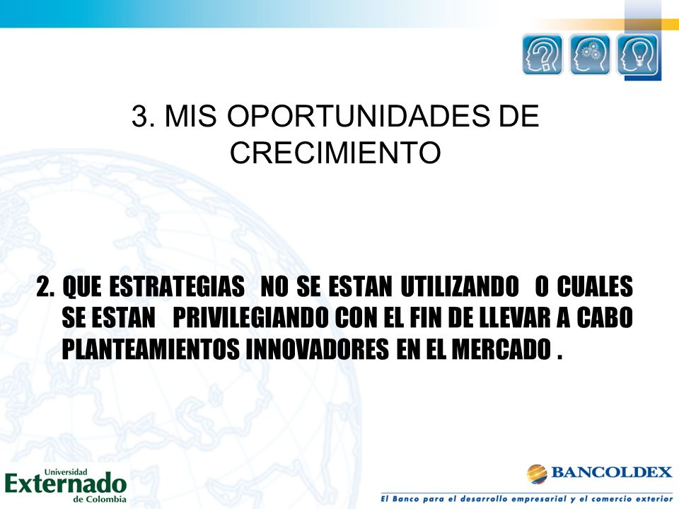 3. MIS OPORTUNIDADES DE CRECIMIENTO