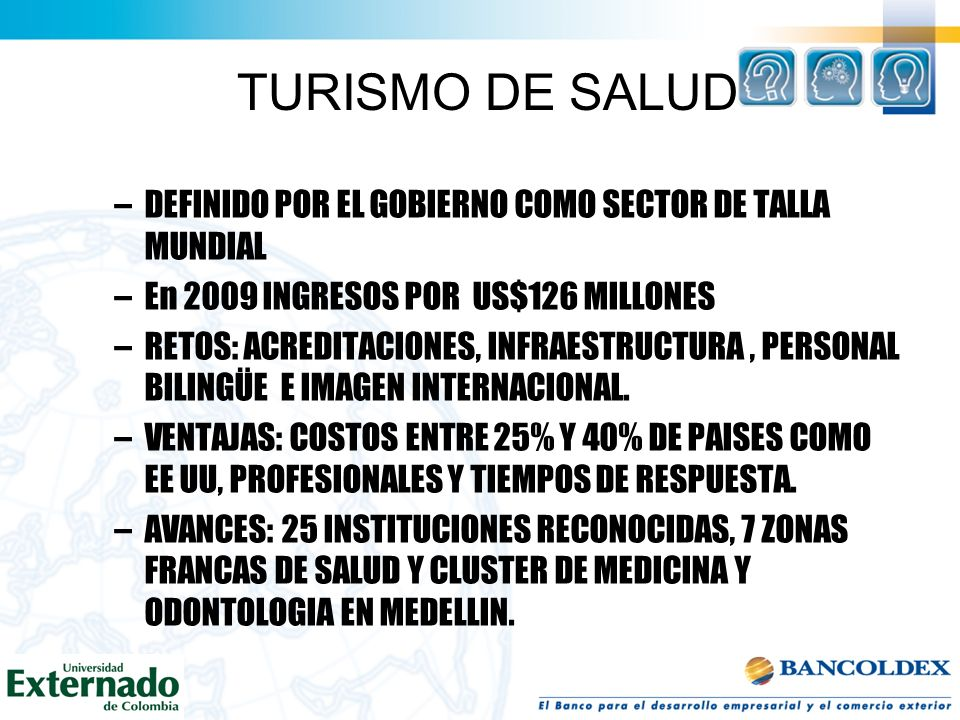 TURISMO DE SALUD DEFINIDO POR EL GOBIERNO COMO SECTOR DE TALLA MUNDIAL