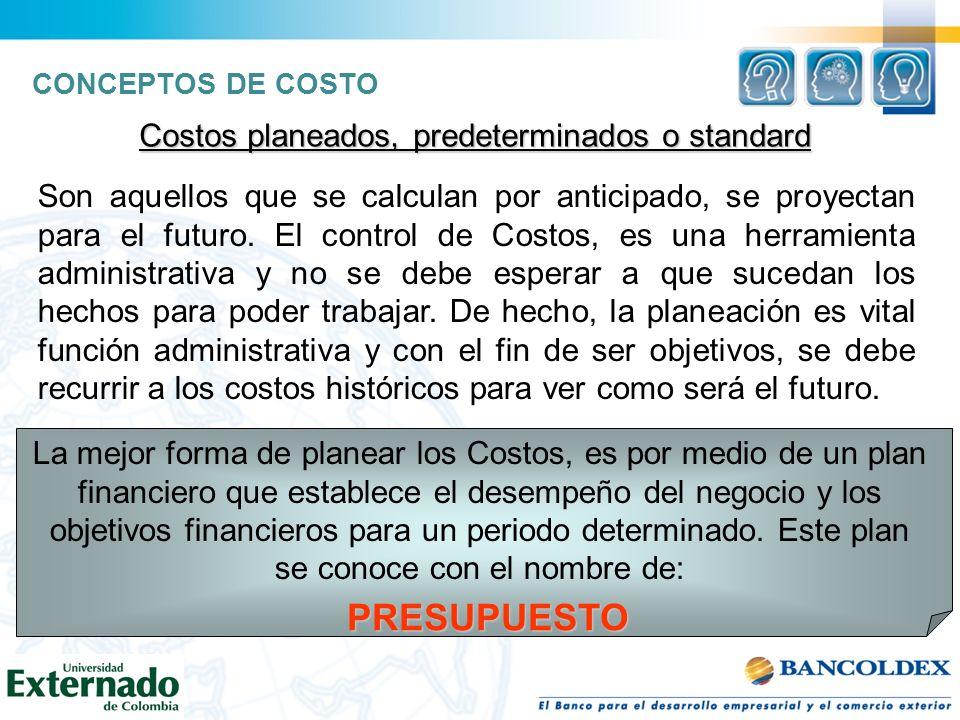 Costos planeados, predeterminados o standard